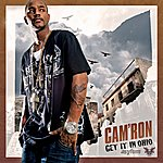 Cam'ron Get It In Ohio (Edited)(Single)