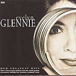 Evelyn Glennie Her Greatest Hits