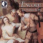 Les Violons Du Roy Encore! Les Violons Du Roy