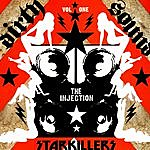 Starkillers Dirty Sound Vol. 1: The Injection