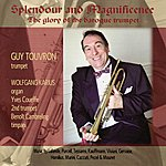 Guy Touvron Splendour & Magnifence: Baroque Trumpet And Organ