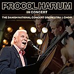 Procol Harum In Concert With The Danish National Concert Orchestra And Choir