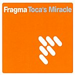 Fragma Toca's Miracle