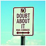 Paul Carrack No Doubt About It (Definite Mix)