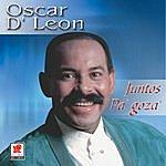 Oscar D'León Juntos Pa'gozar