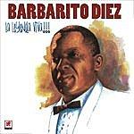 Barbarito Diez La Leyenda Viva!!! La Verdadera Historia