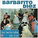 Barbarito Diez Asi Bailaba Cuba Vol.1.2