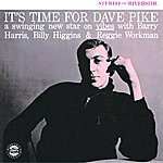 Dave Pike It's Time For Dave Pike (Reissue)