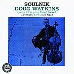 Doug Watkins Quintet Soulnik (Reissue)