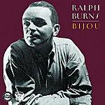 Ralph Burns Bijou (Reissue)