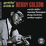 Benny Golson Gettin' With It