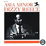Dizzy Reece Asia Minor (Reissue)