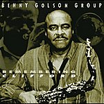 Benny Golson Remembering Clifford