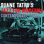 Duane Tatro Jazz For Moderns (Reissue)