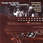 Digby Fairweather Songs For Sandy