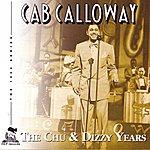 Cab Calloway The Chu & Dizzy Years