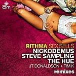 Rithma Sex Sells Remixes