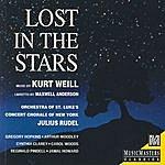 Julius Rudel Kurt Weill: Lost in the Stars