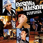 Edson & Hudson Despedida