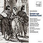 Philippe Herreweghe Schumann: Szenen Aus Goethes Faust