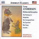 Richard Hayman Anderson, L.: Orchestral Favourites