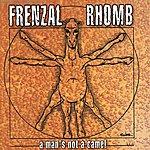 Frenzal Rhomb A Man's Not A Camel