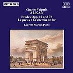 Laurent Martin Alkan: Etudes, Opp. 12 And 76