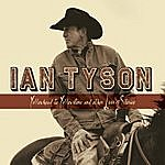 Ian Tyson Yellowhead To Yellowstone And Other Love Stories