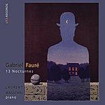 Laurent Wagschal Fauré, 13 Nocturnes