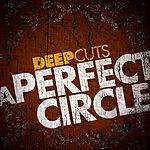 A Perfect Circle Deep Cuts (4-Track Maxi-Single)
