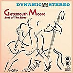 Gatemouth Moore Best Of The Blues