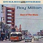 Roy Milton Best Of The Blues