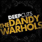 The Dandy Warhols Deep Cuts (4-Track Maxi-Single)