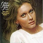 Olivia Newton-John Have You Never Been Mellow