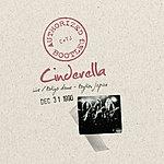 Cinderella Authorized Bootleg - Live/Tokyo Dome - Tokyo, Japan Dec 31, 1990