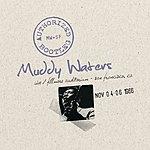 Muddy Waters Authorized Bootleg - Fillmore Auditorium, San Francisco Nov. 4-6 1966