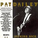 Pat Dailey Looking Back