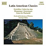 Enrique Bátiz Latin American Classics