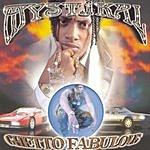 Mystikal Ghetto Fabulous (Edited)