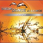 Dream Dance Alliance Time Out (3-Track Maxi-Single)