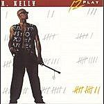 R. Kelly 12 Play