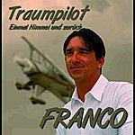 Franco Traumpilo/Einmal Himmel Und Zurück