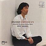 Deutsches Symphonie-Orchester Berlin Bruckner: Symphony No. 6