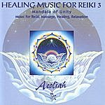 Aeoliah Healing Music For Reiki 3