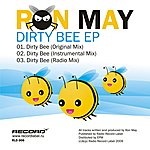 Ron May Dirty Bee