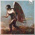 Philippe Herreweghe Bruckner: Mass In F Minor