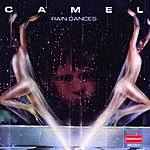 Camel Rain Dances (Remastered) (Expanded)