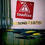 The Toadies Song I Hate (Radio Single)