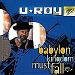 U-Roy Babylon Kingdom Must Fall