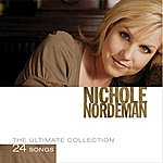 Nichole Nordeman The Ultimate Collection